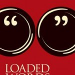 "Review of ""Loaded Words: Freeing 12 Hard Bible Words From Their Baggage"""