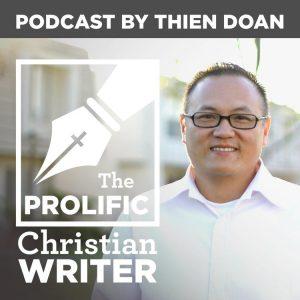 Gary Neal Hansen on Thien Doan's Prolific Christian Writer podcast